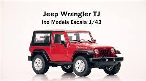 jeep wrangler models list jeep wrangler tj a escala 1 43 ixo models review youtube