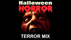 terror mix halloween horror scary sounds and music halloween