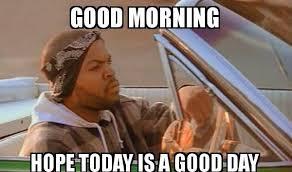 Good Morning Sunshine Meme - 19 good morning meme images jokes will make your day funnyexpo