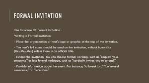 formal invitation formal and informal invitation ppt