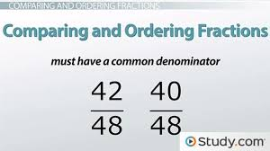 comparing and ordering fractions video u0026 lesson transcript