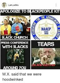Black Church Memes - i am ochru apologize to blackpeople kit naacp 1909 black church