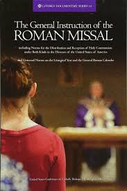 the general instruction of the roman missal rev ed liturgy