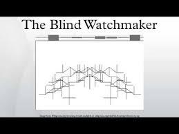 Richard Dawkins Blind Watchmaker The Blind Watchmaker Youtube