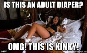 Adult Diaper Meme - is this an adult diaper omg this is kinky tied up girl meme