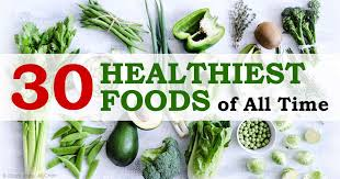 top 30 healthiest foods of all time