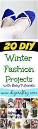 20 diy winter fashion projects with easy tutorials diy u0026 crafts