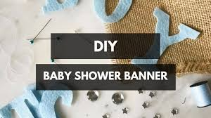 baby shower banner diy diy baby shower banner