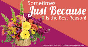sending flowers 5 reasons to send flowers just because