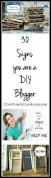 30 signs you are a diy blogger live from julie u0027s house
