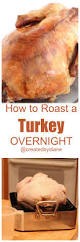 Recipes For Roast Turkey Thanksgiving Best 20 Cooking Turkey Upside Down Ideas On Pinterest Upside