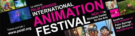 Awn Animation 1st Annual Palm Springs International Animation Festival 2017