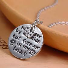pet memorial necklace no longer by my side but forever in my heart pet memorial