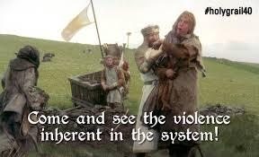 Monty Python Meme - medieval meme violence inherent in the system pythonland