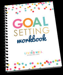 Smart Goals Worksheet For Kids The Magic Of Thinking Big How To Set Better Goals