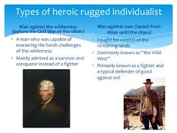 What Does Rugged Individualism Mean American Studies The Frontier Heritage