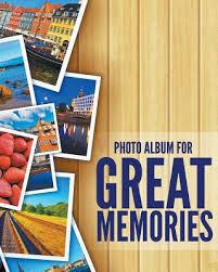 8 x 10 photo album books 8 x 10 photo album for great memories by speedy publishing llc