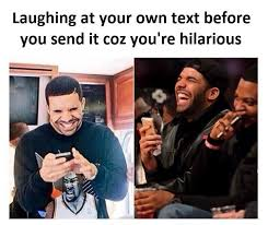 Laugh Meme - laugh at your own text funny pictures quotes memes funny