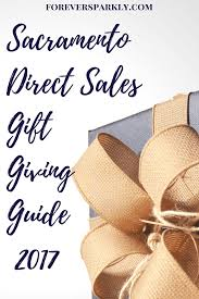 sacramento direct sales 2017 gift giving guide shop local