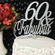 60 cake topper 60 fabulous cake 60th birthday cake topper gold cake topper