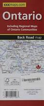 Back Road Maps Ontario Road Map Canadian Cartographics Corporation