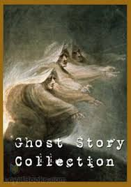 ghost story collection by various free at loyal books