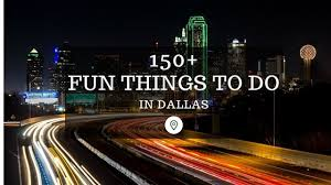 150 things to do in dallas in 2017