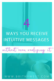 quotes intuition logic 4 ways you receive intuitive messages without even realizing it