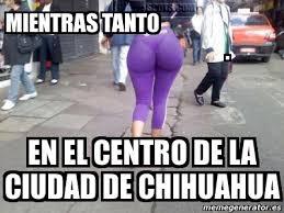 Memes De Chihuahua - meme personalizado mientras tanto en el centro de la ciudad de