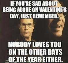 Cool And Funny Memes - 45 best funny memes about being single the viraler