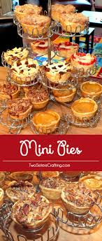mini pies for thanksgiving two crafting