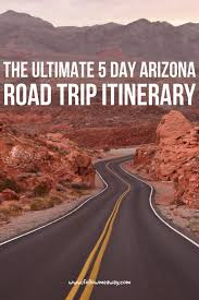 Arizona safe travels images The ultimate 5 day arizona road trip itinerary follow me away jpg