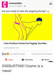 Pegging Meme - cosmopolitan jul 24 at 350pm are you ready to take the pegging