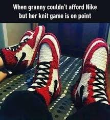 Nike Meme - when granny couldn t afford nike but her knit game is on point