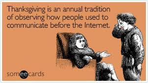 thanksgiving sarcasm thanksgiving and someecards