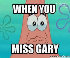 Gary Meme - image gif w 400 c 1