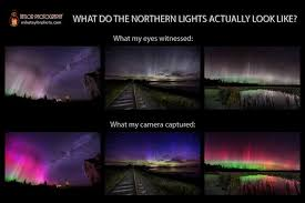 can you see the northern lights in maine how we see the aurora borealis camera vs human eyes