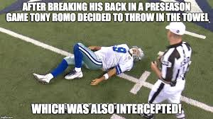 Cowboys Suck Memes - image tagged in tony romo romo down dallas cowboys cowboys suck