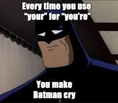 Grammar Memes - batman grammar memes memes pics 2018