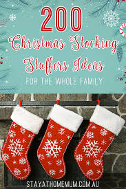 christmas stuffers 200 christmas stuffers ideas for the whole family stay