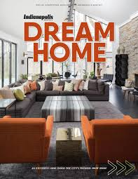 2017 indianapolis monthly dream home by indianapolis monthly issuu