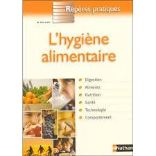 hygi e alimentaire en cuisine l hygiène alimentaire broché bénédicte rullier achat livre