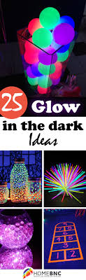 glow party ideas 25 best glow in the ideas and designs for 2018