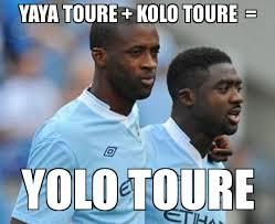 Kolo Toure Memes - toures yaya toure kolo toure yolo toure weknowmemes