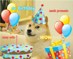 Happy Birthday Meme Dog - doge happy birthday yes memes