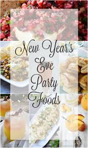 100 easy new years snacks 30 new years eve food ideas party