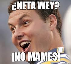 Neta Meme - felipe rios 眇neta wey 癲no mames weknowmemes