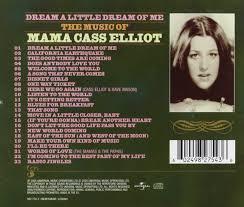 mama cass elliot dream a little dream of me the music of