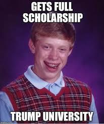 University Memes - bad luck brian meme imgflip