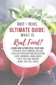 ultimate guide what is real food